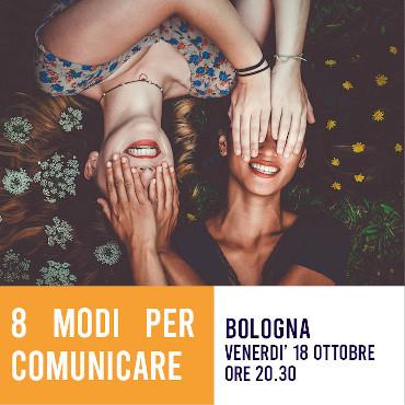 8 modi per comunicare – Bologna